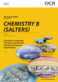 A Guide to co-teaching the OCR A and AS Level Chemistry B (Salters) Specifications