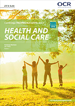 Cambridge Technicals Health and Social Care level 3 summary brochure - cover