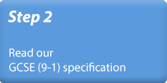 Step 2 - Read our GCSE (9-1) specification